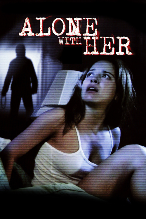 alone with her 2006 full movie watch online free
