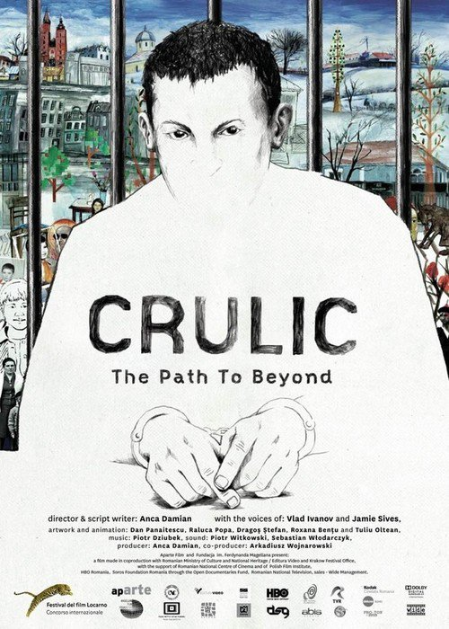 The animated documentary feature-length Crulic The Path to Beyond tells the  story of the life of Crulic, the 33 years old Romanian accused of having  stolen ...